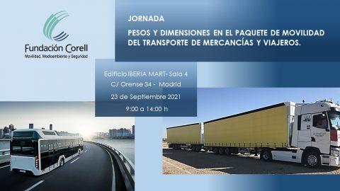 """Jornada 23.09.2021: """"PESOS Y DIMENSIONES EN EL PAQUETE DE MOVILIDAD DEL TRANSPORTE DE MERCANCÍAS Y VIAJEROS"""""""